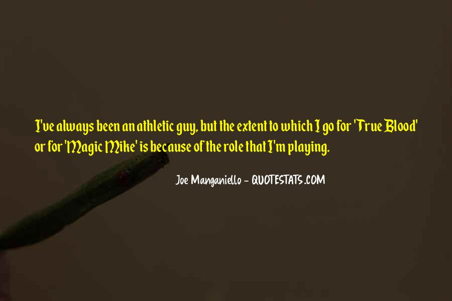 Joe Manganiello Quotes #602554