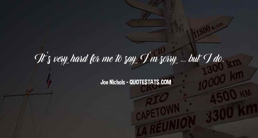 Joe Nichols Quotes #1312799