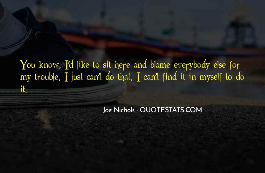 Joe Nichols Quotes #1327218