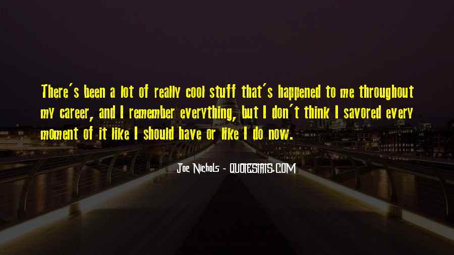 Joe Nichols Quotes #1382412