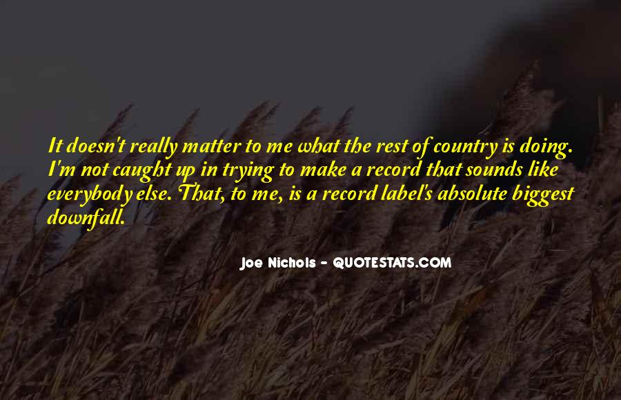 Joe Nichols Quotes #1809498