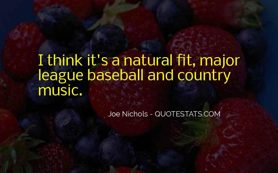 Joe Nichols Quotes #683334