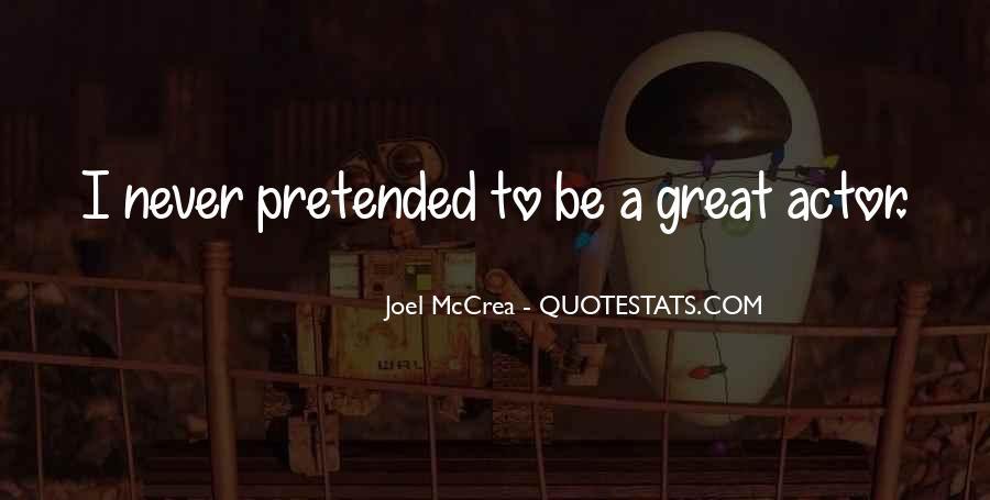 Joel Mccrea Quotes #661996