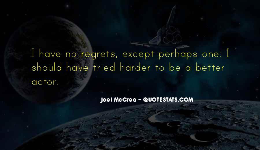 Joel Mccrea Quotes #730053