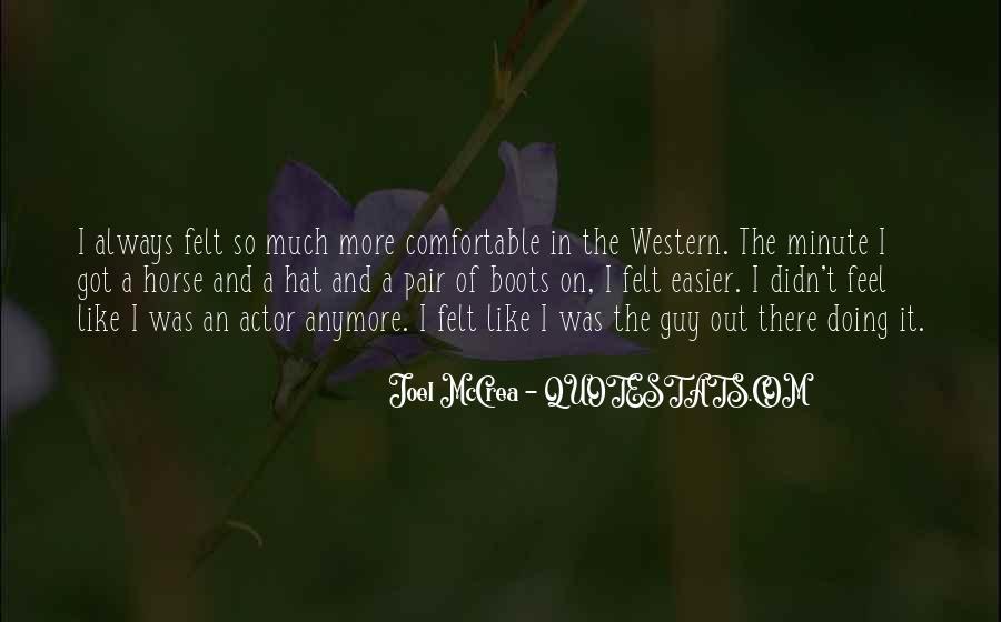 Joel Mccrea Quotes #737154