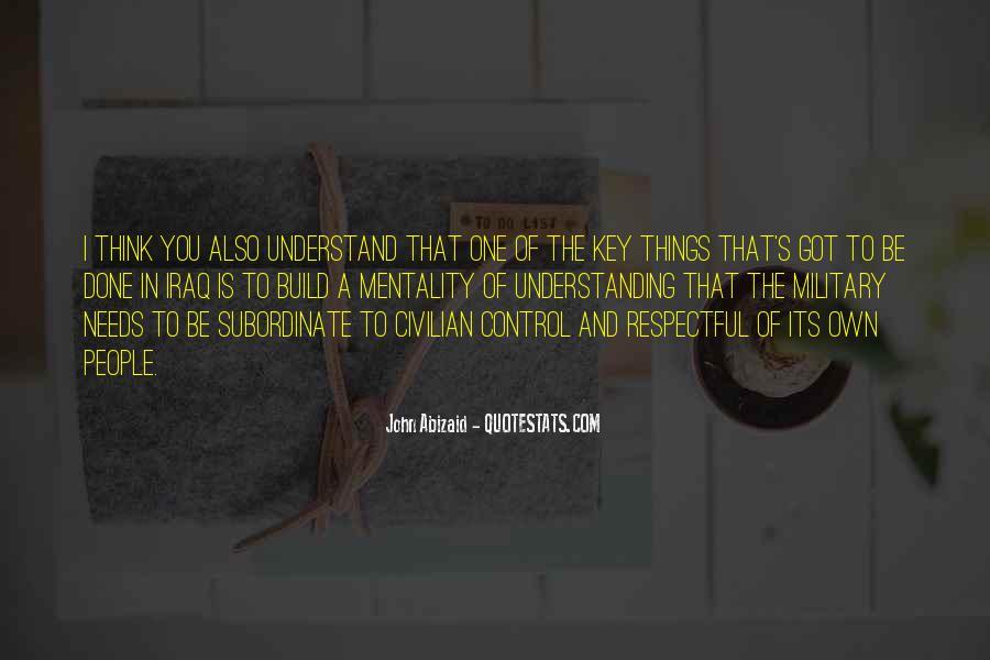 John Abizaid Quotes #1336742