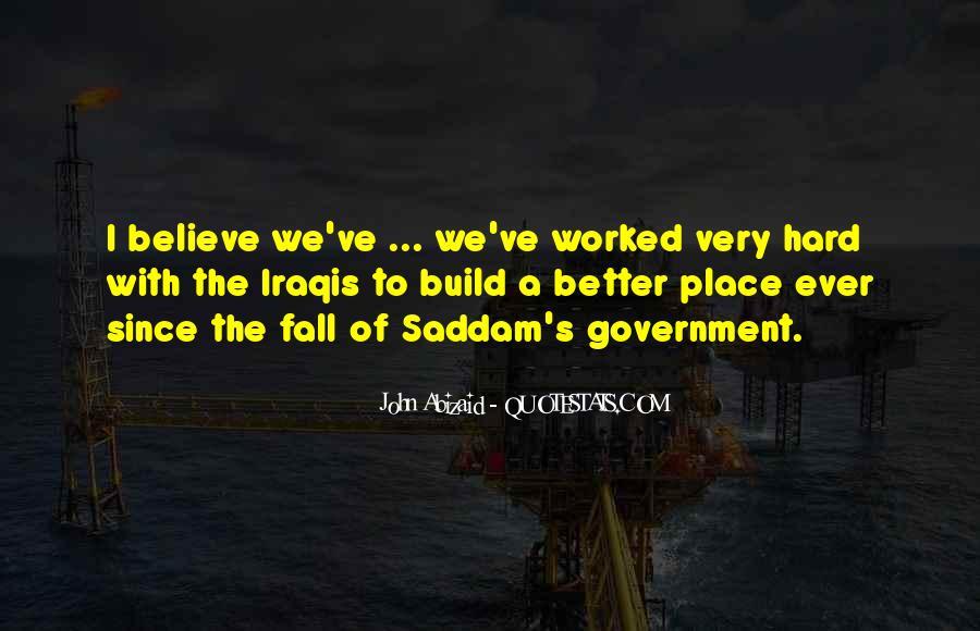John Abizaid Quotes #1753844