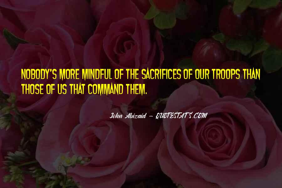 John Abizaid Quotes #302032