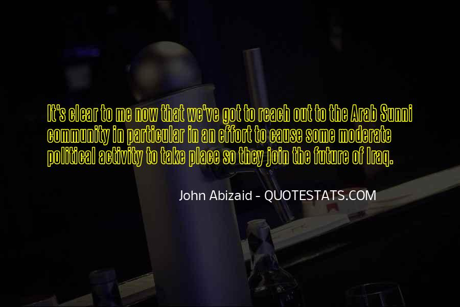 John Abizaid Quotes #597108