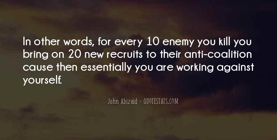 John Abizaid Quotes #808933