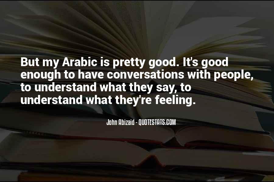 John Abizaid Quotes #829681