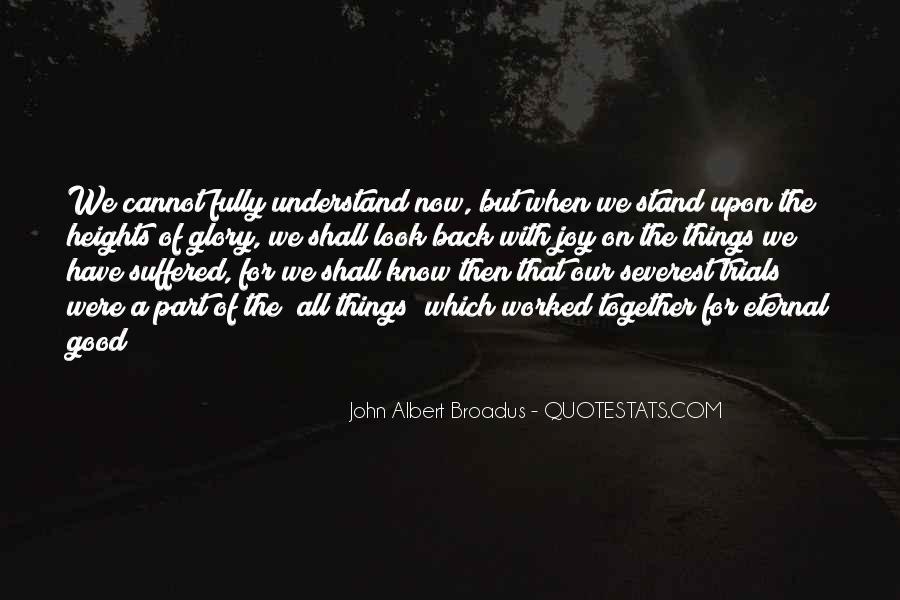 John Albert Broadus Quotes #1170027