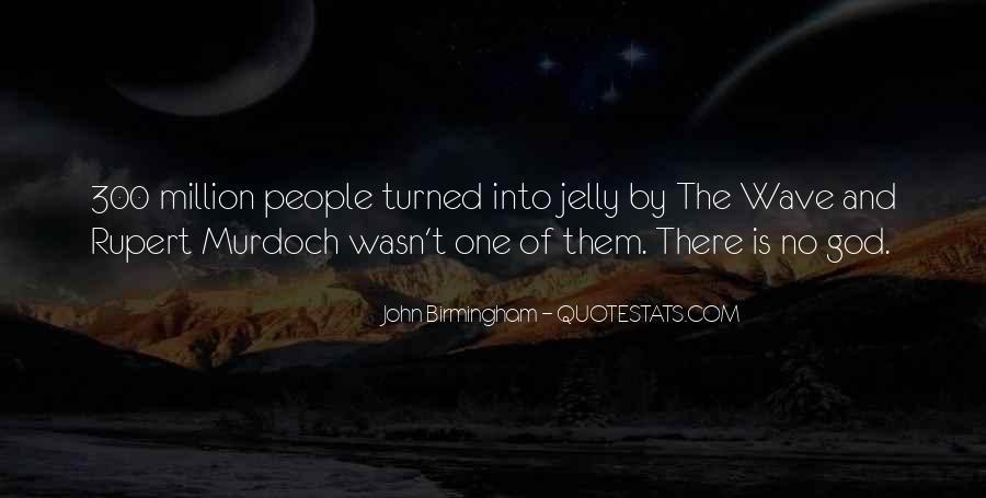 John Birmingham Quotes #1587737