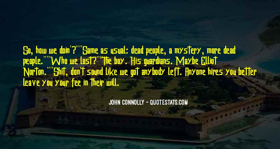 John Connolly Quotes #637214