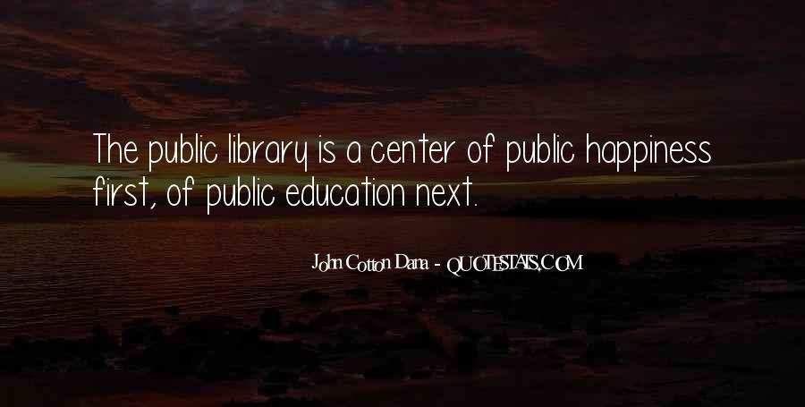 John Cotton Dana Quotes #279402