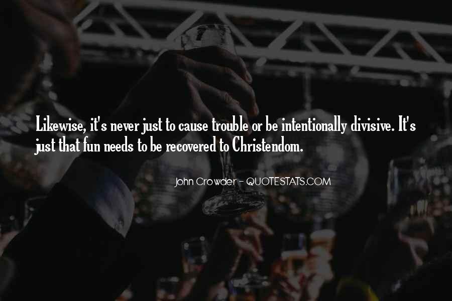 John Crowder Quotes #1348671