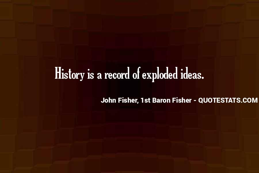 John Fisher Quotes #1524673