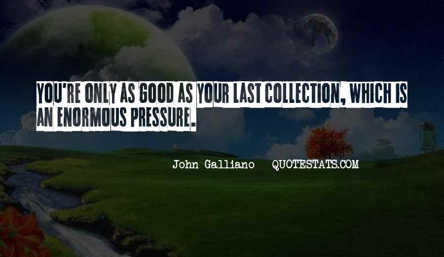 John Galliano Quotes #1207483