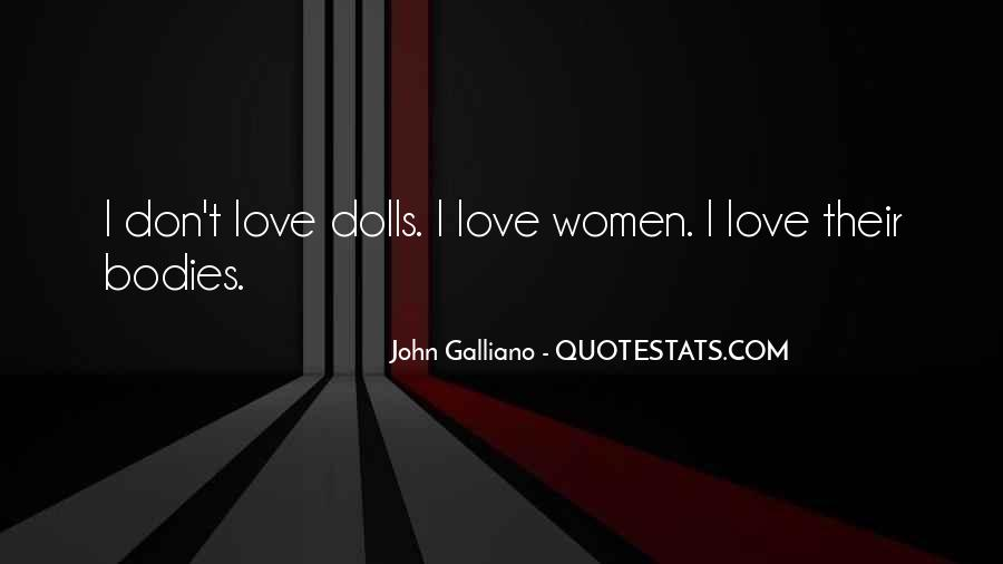 John Galliano Quotes #1278301