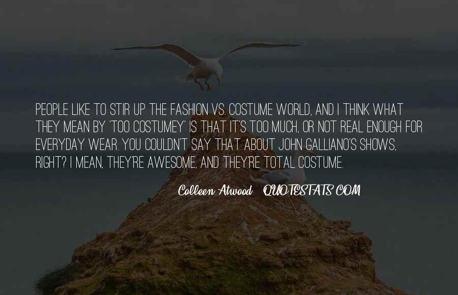 John Galliano Quotes #1350531