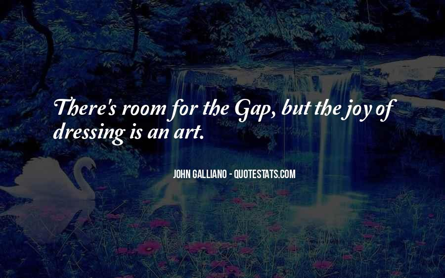John Galliano Quotes #1549563