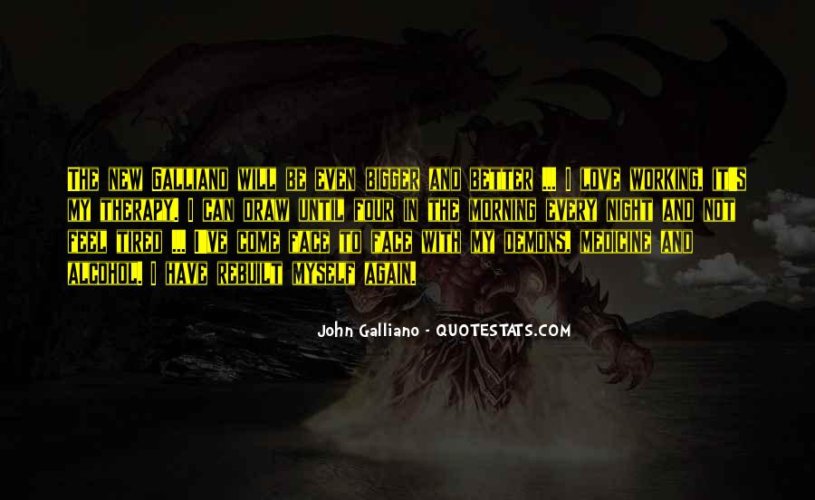 John Galliano Quotes #1599106