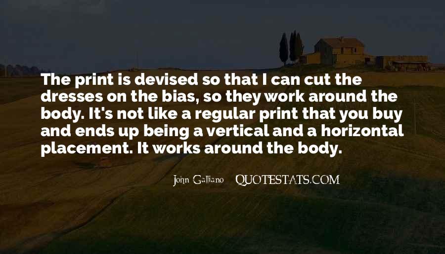 John Galliano Quotes #1648829