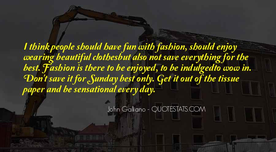 John Galliano Quotes #330382