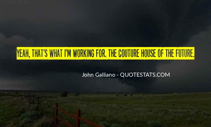 John Galliano Quotes #499870