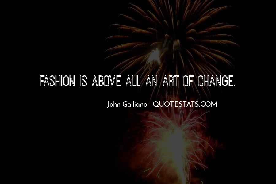 John Galliano Quotes #63815