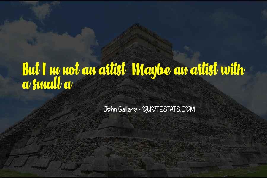 John Galliano Quotes #68230