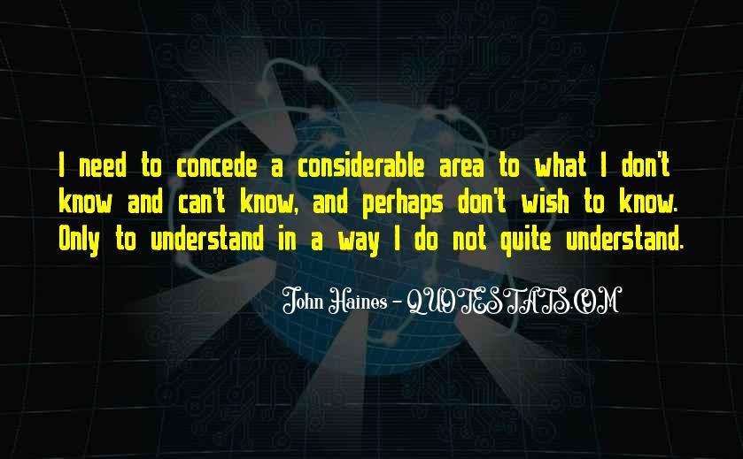 John Haines Quotes #1022326