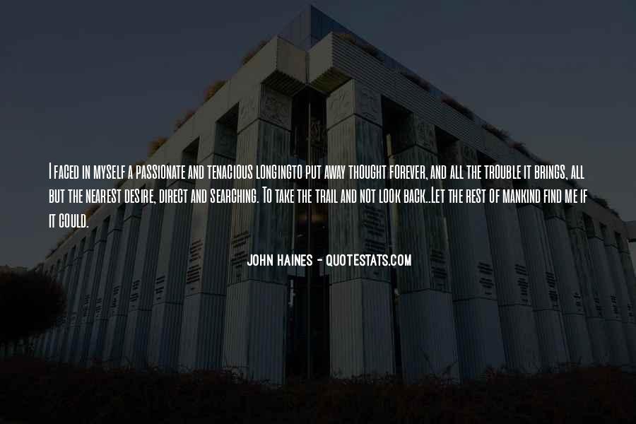 John Haines Quotes #1608931
