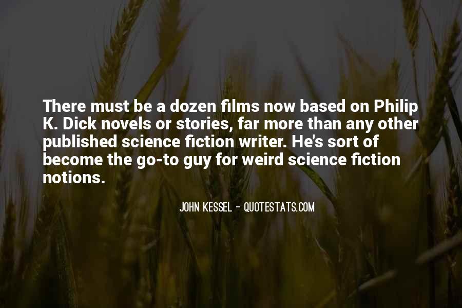 John Kessel Quotes #630088