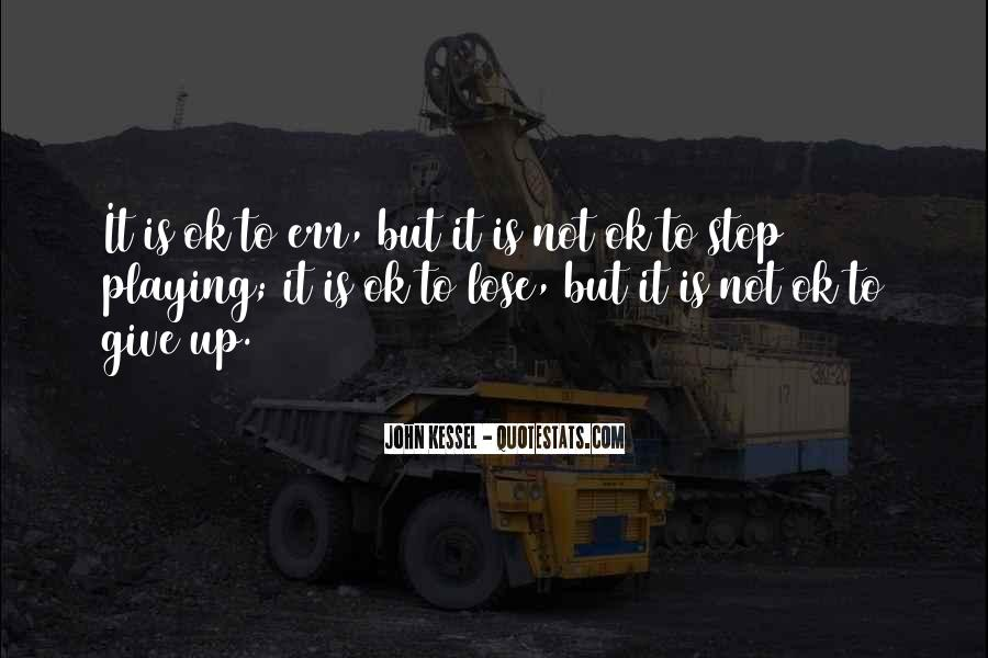 John Kessel Quotes #804430