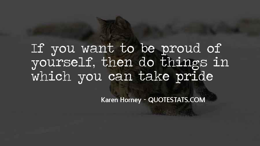 Top 46 Quotes About Proud To Be Yourself Famous Quotes Sayings