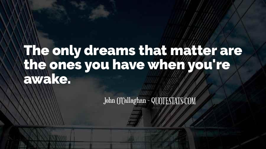 John O Callaghan Quotes #334284