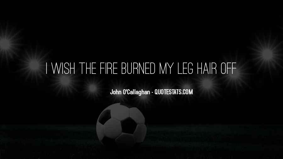 John O Callaghan Quotes #574934
