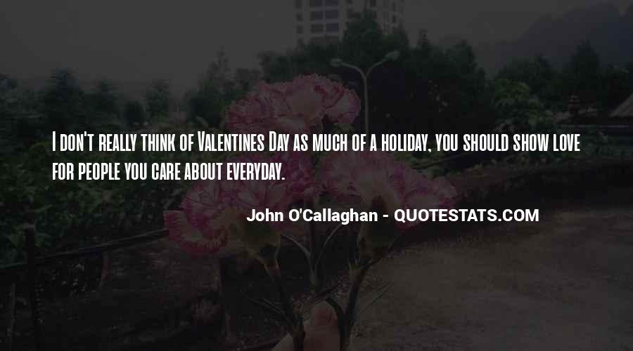 John O Callaghan Quotes #76194