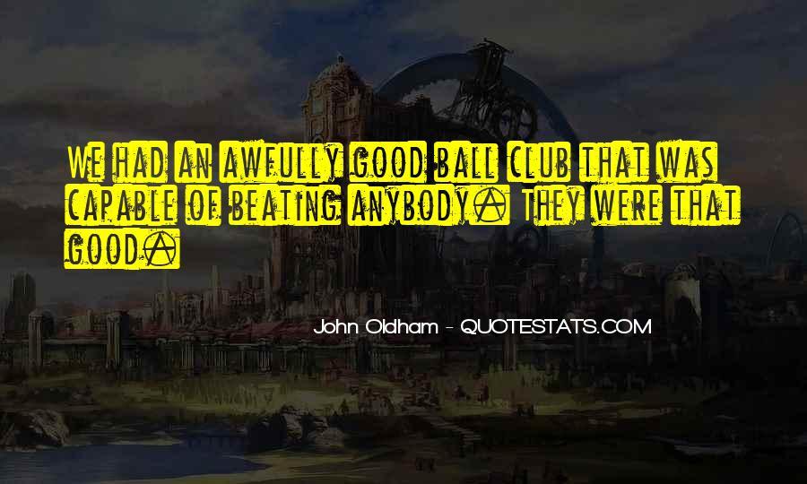 John Oldham Quotes #516917