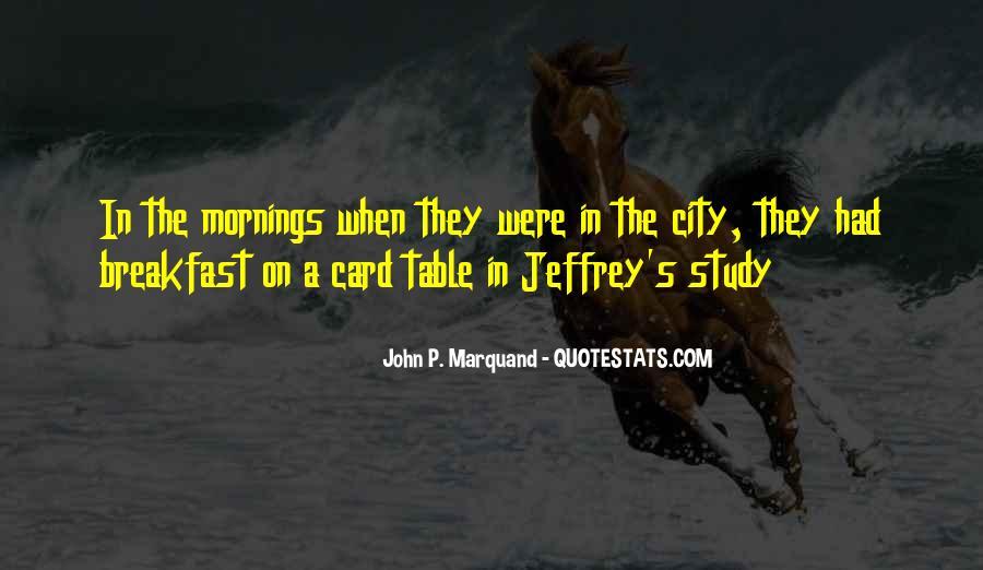 John P Marquand Quotes #1666923