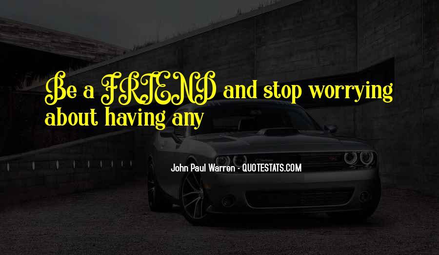John Paul Warren Quotes #1176436