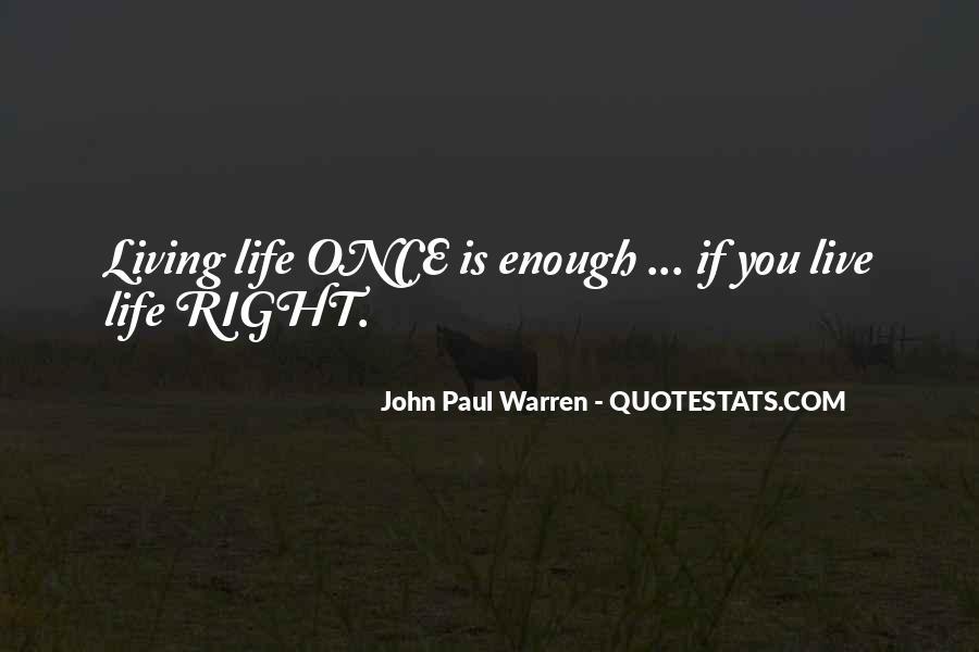 John Paul Warren Quotes #402527