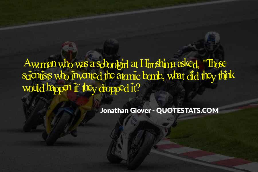 Jonathan Glover Quotes #1470072