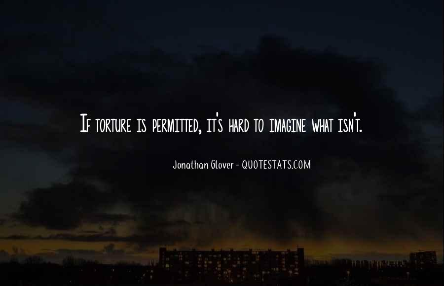 Jonathan Glover Quotes #1475801