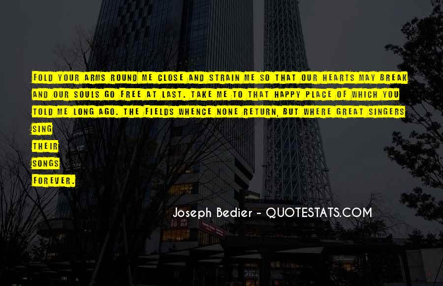 Joseph Bedier Quotes #1607501