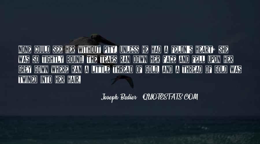Joseph Bedier Quotes #328620