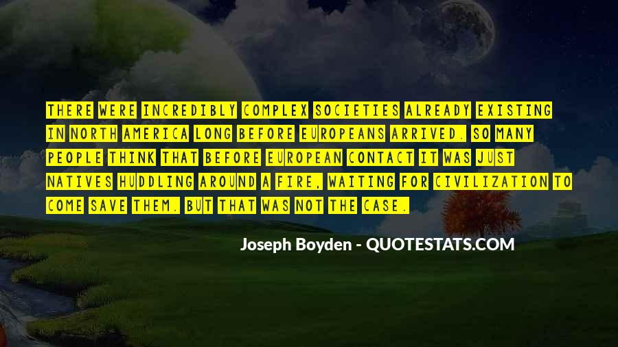 Joseph Boyden Quotes #1213230