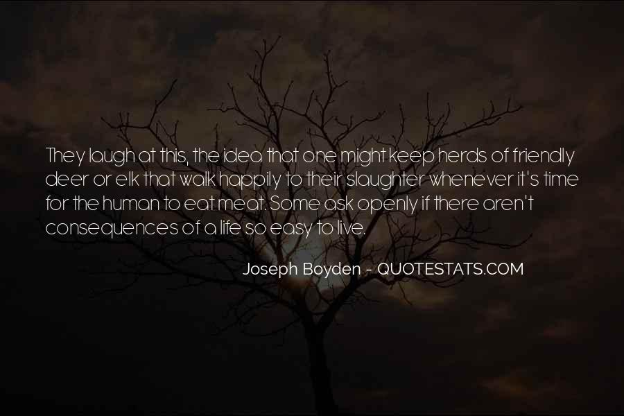 Joseph Boyden Quotes #1280295