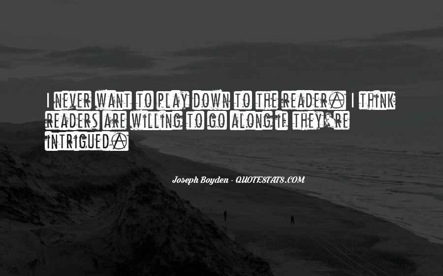 Joseph Boyden Quotes #1419513